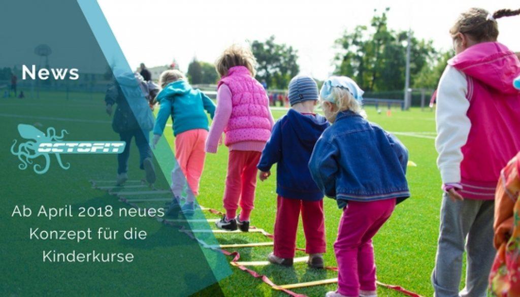 Ab April 2018 neues Konzept für die Kinderkurse - Crosstraining Kids - Octofit