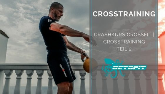 Crashkurs CrossFit Crosstraining Teil 2 - Octofit