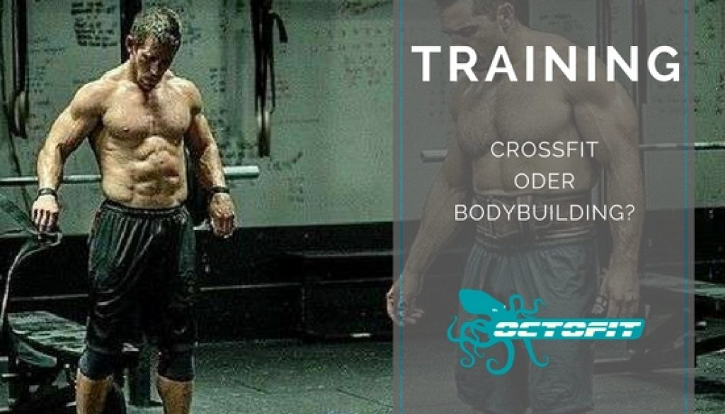 Crossfit oder Bodybuilding - Octofit