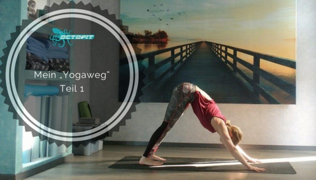 Mein Yogaweg Teil 1 - Octofit
