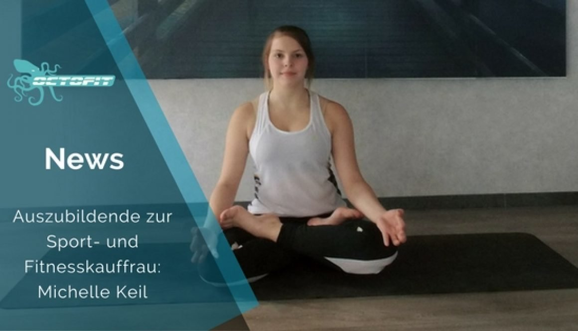 Sport- und Fitnesskauffrau Michelle Keil Octofit Lünen